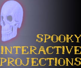 Spooky Interactive Projections!
