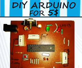THE DIY ARDUINO BOARD FOR 5$