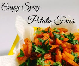Quick N Spicy Potato Fries