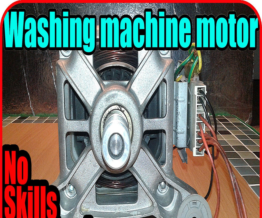 How To Use A Washing Machine Motor 6 Steps Variable Sd Electric Wiring Diagram