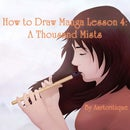 How to Draw Manga Lesson 4: a Thousand Mists