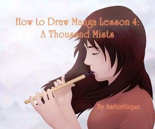 How to Draw Manga Lesson 4: a Thousand Mists