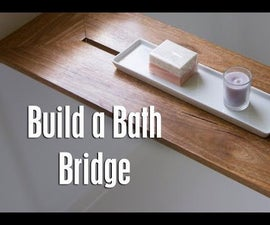 Build a Bath Bridge