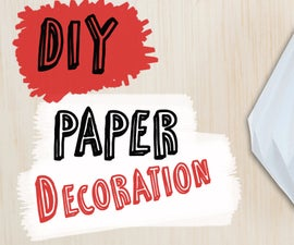 How to make a Paper Decoration