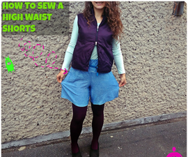 How to Sew a High Waist Shorts  and How to Make a Pattern for Them ?
