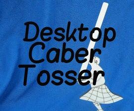 Desktop Caber Tosser