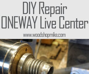 DIY Repair, ONEWAY Live Center