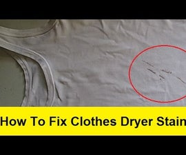 How to Fix Clothes Dryer Stains