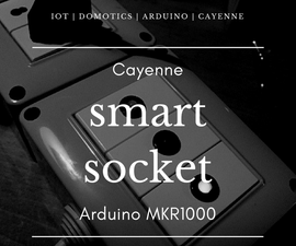 IoT Smart Socket Arduino & Cayenne