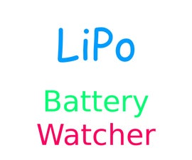 Arduino LiPo Battery Watcher