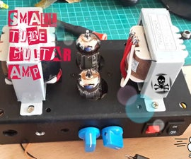 Small Tube  Guitar Amplifier