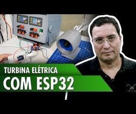 Electric Turbine With ESP32
