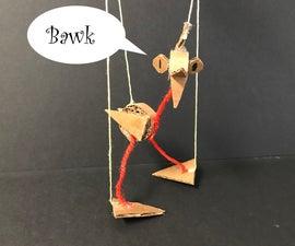 Crazy Cardboard Chicken Marionette