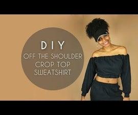 DIY Off the Shoulder Crop Top Sweatshirt (No Sewing)