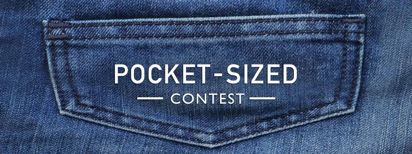 Pocket Sized Contest