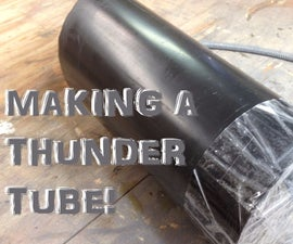 How to Make a Thunder Tube for About $7