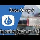 Getting Started With Onion Omega 2 Using Expansion Dock and Web Interface.