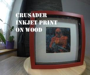 Crusader: No Regret Inkjet Print on Wood