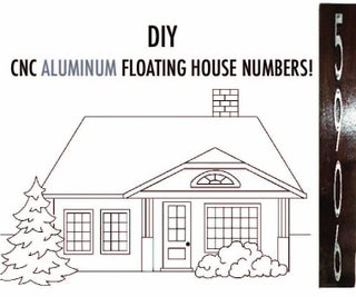 DIY CNC Aluminum Floating House Numbers
