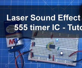 Laser Sound and LED Flasher Using 555 Timer IC