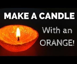 How to make a candle out of an orange