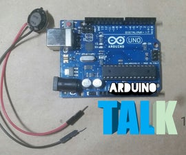 Ardino Talk 1: Use of Tone Function. Make Your Project TALK!