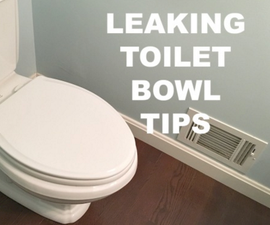 How to Fix a Leaking Toilet Bowl