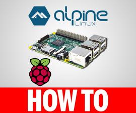 How To Install Alpine Linux on Raspberry Pi
