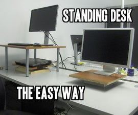 Standing desk, the easy way