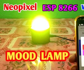 ESP 8266 Nodemcu Ws 2812 Neopixel Based LED MOOD Lamp Controlled by Local Web Server