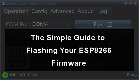 Picture of The Simple Guide to Flashing Your ESP8266 Firmware