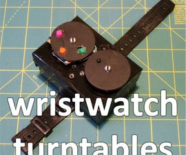 wristwatch turntables