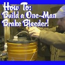 One Man Brake Bleeder!