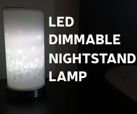 How to Make LED Dimmable Nightstand Lamp