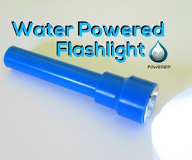 Water Powered Flashlight