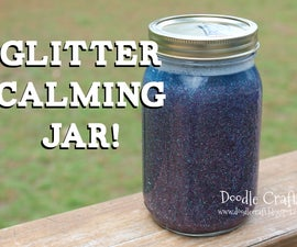 DIY Calming Glitter Jars