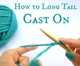 How to Long Tail Cast On