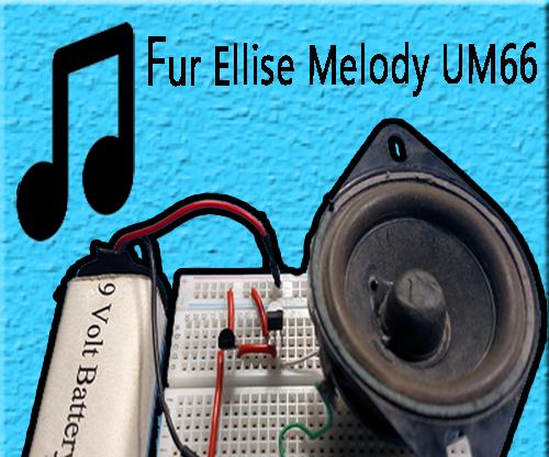 Melody Generator Circuit | Fur Elise | UM66 | Circuit DIY | Fun Projects