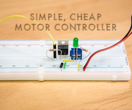 Simple, Cheap Motor Controller