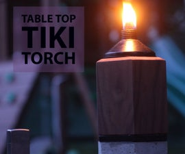 Table Top Tiki Torch! Recycle Your Beat Up Tiki Torch.
