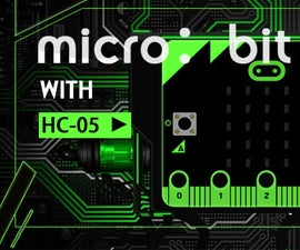 Use HC-05 Bluetooth Module to Realize Micro:bit Communication With Mobile Phone