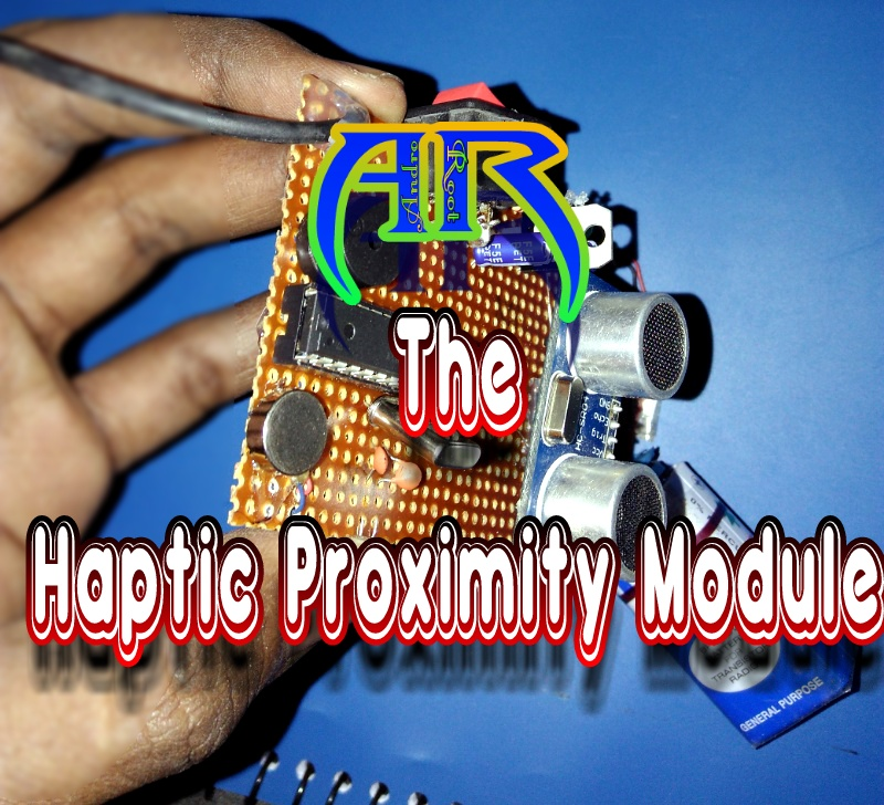 Picture of Haptic Proximity Module - Cheap and Easy