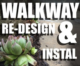 WALKWAY RE-DESIGN & INSTALLATION