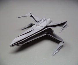 How To Fold an Origami Star Wars X-wing Starfighter