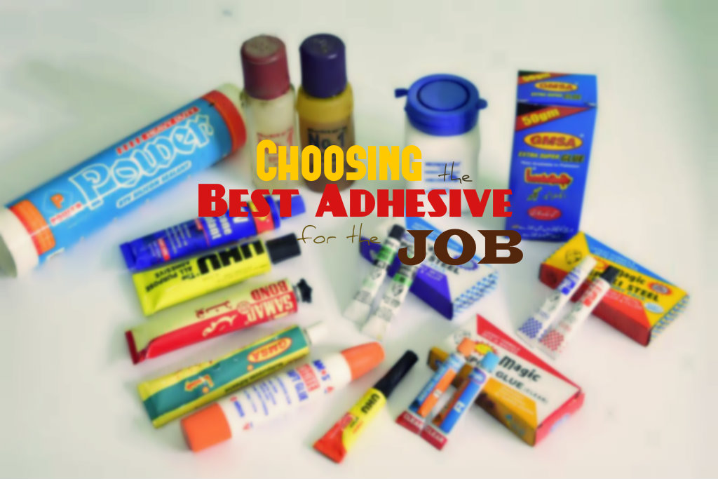 Picture of Choosing the Best Adhesive for the Job