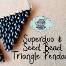 Super Duo and Seed Bead Triangle Pendant Tutorial ¦ The Corner of Craft