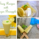 3 ways to use frozen pineapple