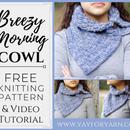 Breezy Morning Cowl