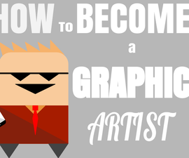 How To Become a Graphic Artist