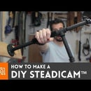 How to make a DIY Steadicam